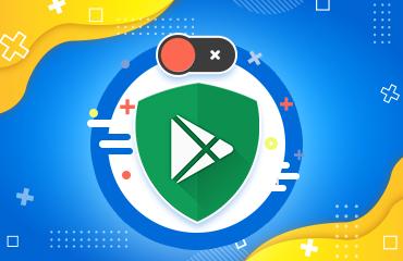 غیرفعال کردن Google Play Protect