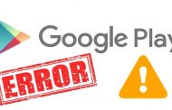 A list of Google Play errors and how to fix any of these errors