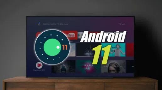 اندروید 11 برای تلویزیون